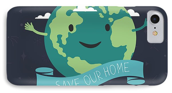 Organic iPhone 7 Case - Earth Day, 22 April. Save Our Home by Pashabo