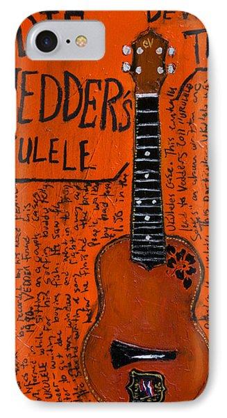 Eddie Vedder Ukulele IPhone 7 Case by Karl Haglund