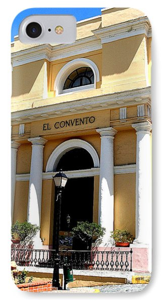 IPhone Case featuring the photograph El Convento Hotel by The Art of Alice Terrill