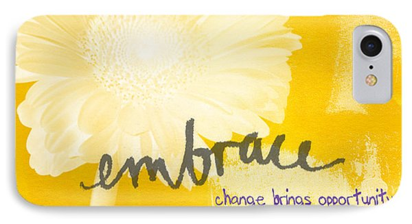 Embrace Change IPhone Case