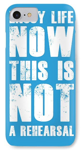 Enjoy Life Now Poster  Blue IPhone Case