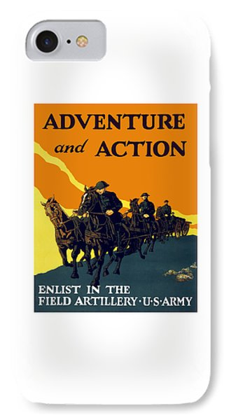 Enlist In The Field Artillery Phone Case by War Is Hell Store