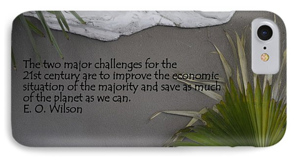 E.o. Wilson Quote IPhone Case by Kathy Barney
