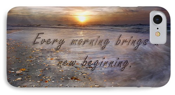 Every Morning Brings A New Beginning IPhone Case by Betsy Knapp