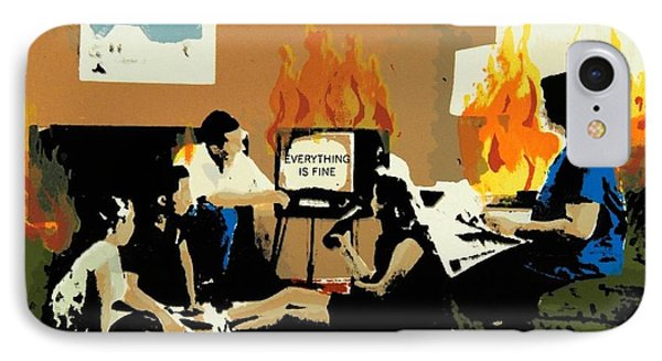 Everything Is Fine Phone Case by David Honaker