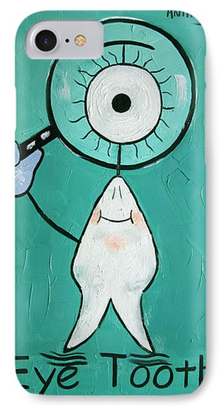 Eye Tooth  Phone Case by Anthony Falbo