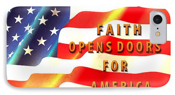 Faith And America IPhone Case by Beverly Guilliams