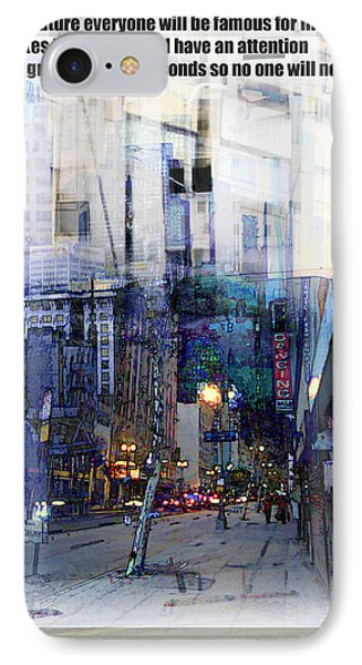 Fame On A Street Corner Phone Case by John Fish