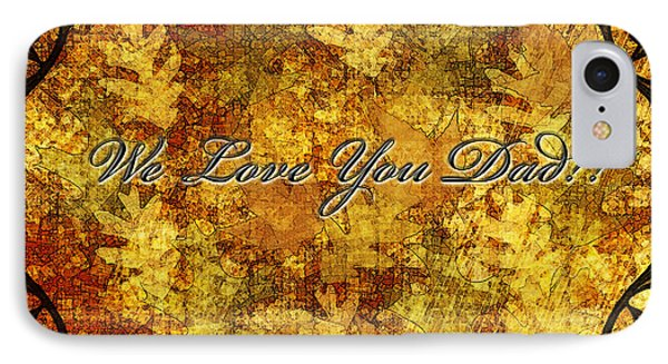 Father's Day Greeting Card Iv Phone Case by Debbie Portwood