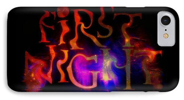 First Night Sign 2 IPhone Case