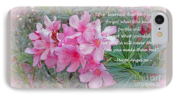 Flowers With Maya Angelou Verse IPhone Case by Kay Novy