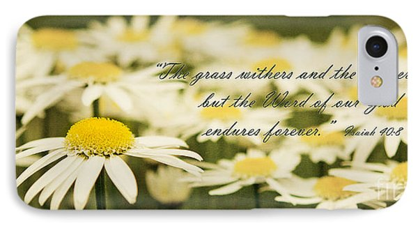 Flowers Wither But The Word Of God Endures IPhone Case