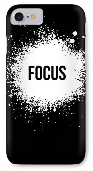 Focus Poster Black IPhone 7 Case by Naxart Studio