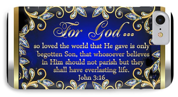 IPhone Case featuring the digital art For God So Loved The World by Karen Showell