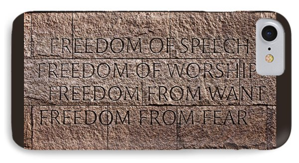 Franklin Delano Roosevelt Memorial Freedom Quote Phone Case by John Cardamone