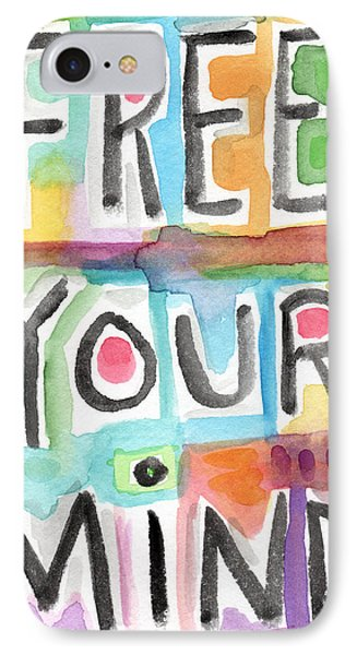 Free Your Mind- Colorful Word Painting IPhone Case
