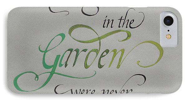 Garden Quote Phone Case by Gloria Cooper