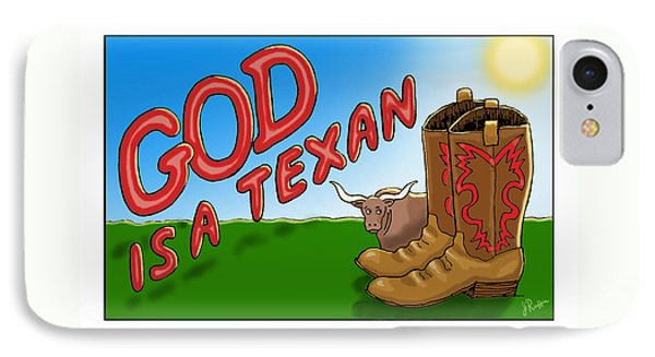 God Is A Texan IPhone Case