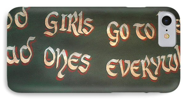 Good Girls And Bad Ones IPhone Case
