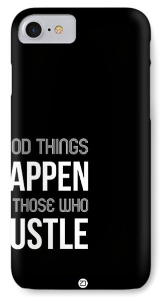 Good Thing Happen Poster Black And White IPhone Case