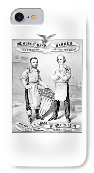 Grant And Wilson 1872 Election Poster  Phone Case by War Is Hell Store