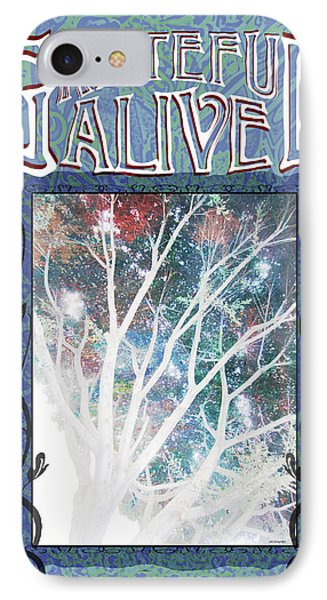 IPhone Case featuring the digital art Grateful Alive Tree Of Live by John Fish