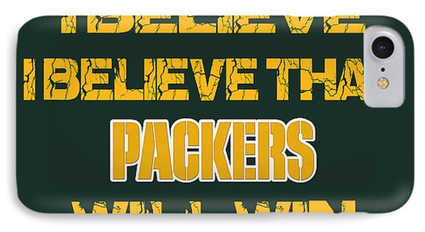 Green Bay Packers I Believe IPhone Case