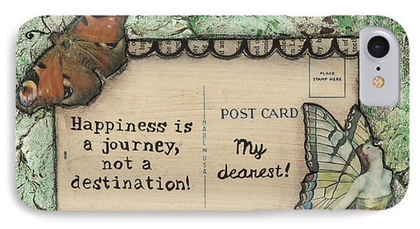 IPhone Case featuring the mixed media Happiness Is A Journey Inspirational Mixed Media Folk Art by Stanka Vukelic