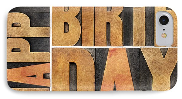IPhone Case featuring the photograph Happy Birthday In Wood Type by Marek Uliasz