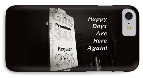 Happy Days Are Here Again Bw IPhone Case