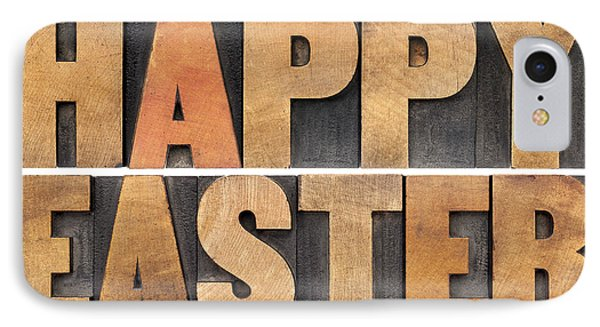 IPhone Case featuring the photograph Happy Easter In Wood Type by Marek Uliasz