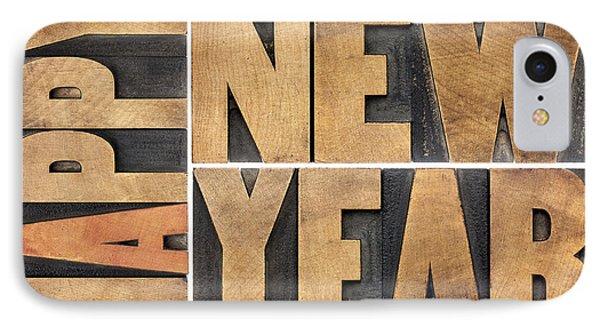 Happy New Year In Wood Type IPhone Case by Marek Uliasz