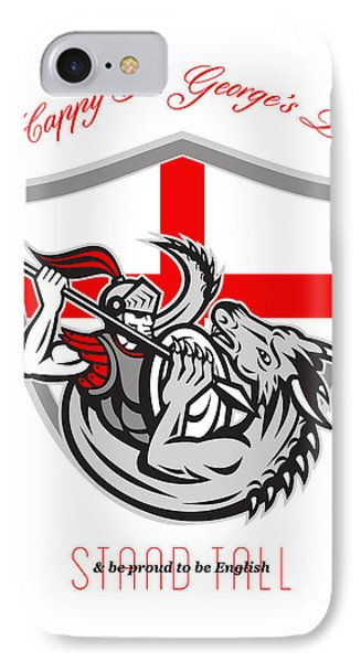 Happy St George Stand Tall Proud To Be English Retro Poster Phone Case by Aloysius Patrimonio