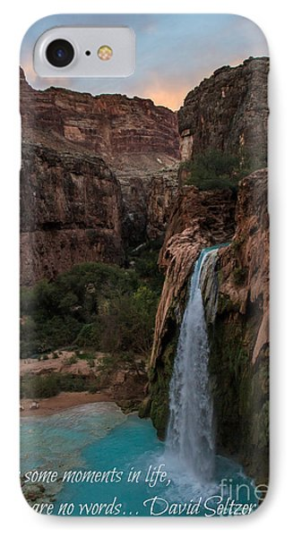 Havasu Falls With Quote IPhone Case by Jim McCain