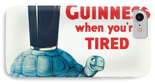 Have A Guinness When You're Tired IPhone Case