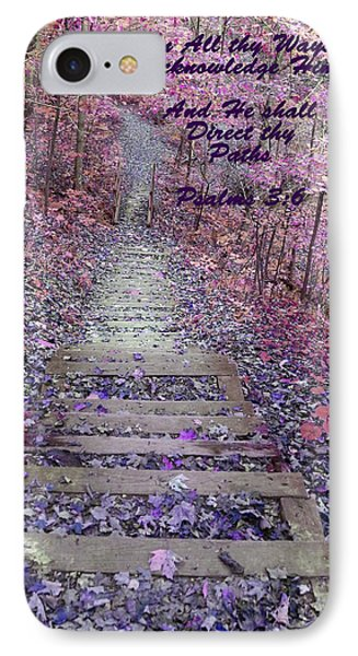 He Will Direct My Path Phone Case by Lorna Rogers Photography