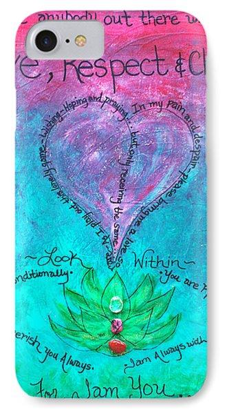 Healing Art - Love Respect And Cherish Me? IPhone Case