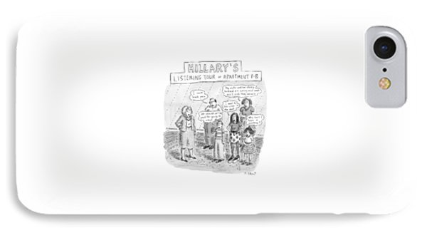 'hillary's Listening Tour Of Apartment 8-b' IPhone Case by Roz Chast