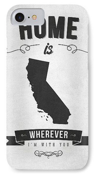 Home Is Wherever I'm With You California - Gray IPhone Case by Aged Pixel