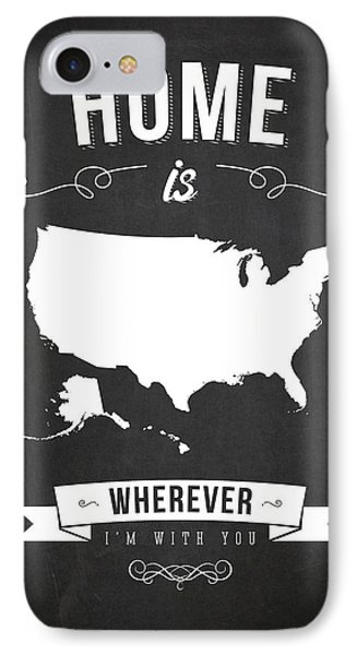 Home Is Wherever I'm With You Usa - Dark IPhone Case by Aged Pixel