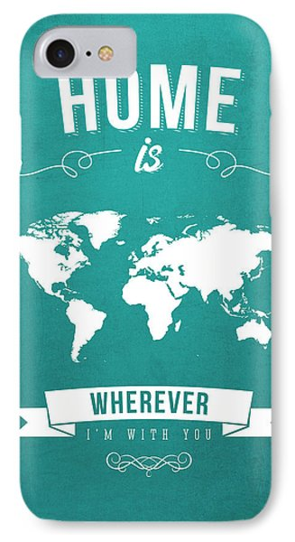 Home - Turquoise IPhone Case by Aged Pixel