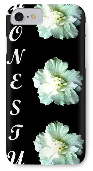 Honesty Inspirational Art Collection By Saribelle Rodriguez IPhone Case by Saribelle Rodriguez