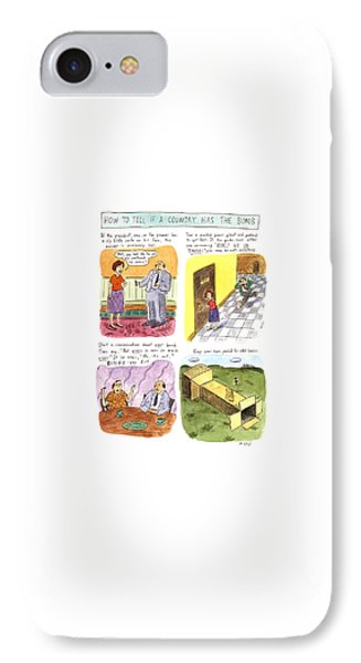 How To Tell If A Country Has The Bomb IPhone Case by Roz Chast