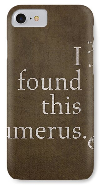 I Found This Humerus Humor Art Poster IPhone Case by Design Turnpike