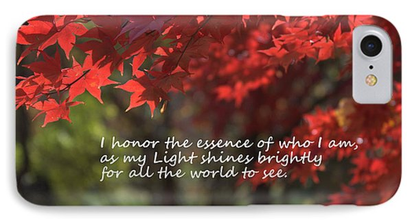 I Honor The Essence Of Who I Am IPhone Case