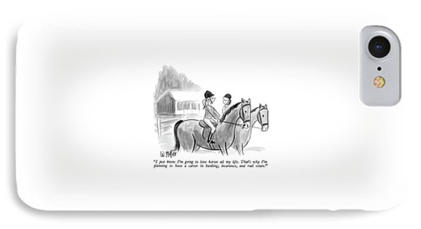 I Just Know I'm Going To Love Horses All My Life IPhone Case by Warren Miller