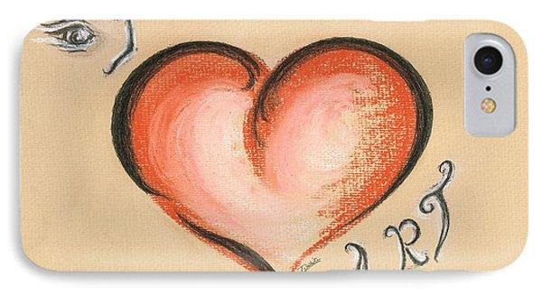I Love Art IPhone Case by Teresa White