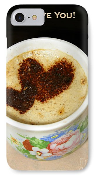I Love You. Hearts In Coffee Series Phone Case by Ausra Huntington nee Paulauskaite