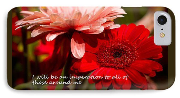 I Will Be An Inspiration IPhone Case