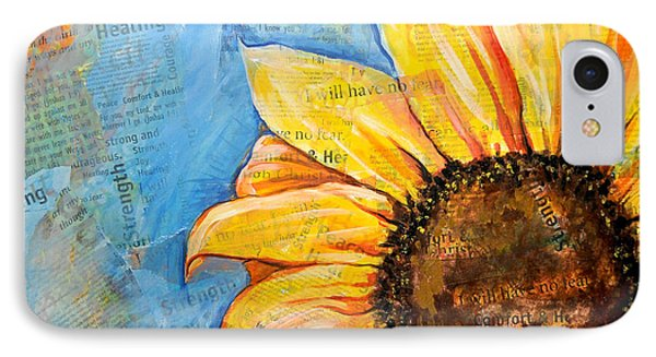 I Will Have No Fear Sunflower IPhone Case by Lisa Fiedler Jaworski